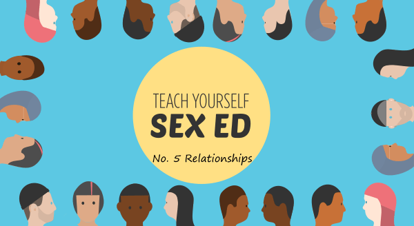 teach yourself sex ed relationships