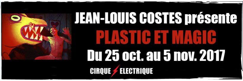 Plastic-et-Magic - Cirque électrique