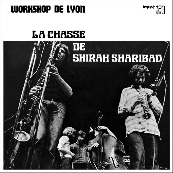 Workshop de Lyon - La chasse de Shira Sharibad (reissue 2017)