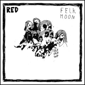 Red – Felk Moon - LP - inked edition / White vinyl