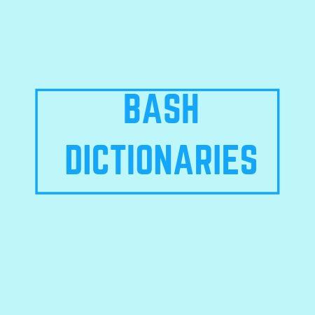 dictionaries in bash