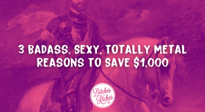 3 Badass, Sexy, Totally Metal Reasons To Save $1,000