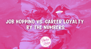 Job Hopping vs. Career Loyalty by the Numbers