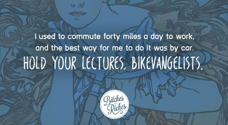 Hold your lectures, bikevangelists.
