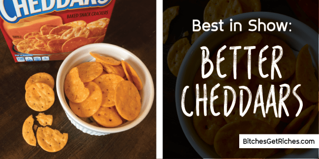 Best in Show: Better Cheddars