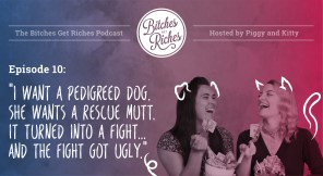 "Episode 10: ""I Want a Pedigreed Dog. She Wants a Rescue Mutt. It Turned into a Fight... and the Fight Got Ugly."""