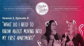 """Season 2, Episode 5: """"What Do I Need to Know about Moving into My First Apartment?"""""""