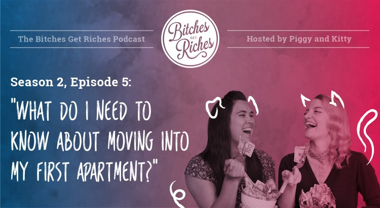 "S2 E5: ""What do I need to know about moving into my first apartment?"""