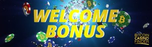 Bitcoin Casino Welcome Bonus - Bitcoin Casino Finder