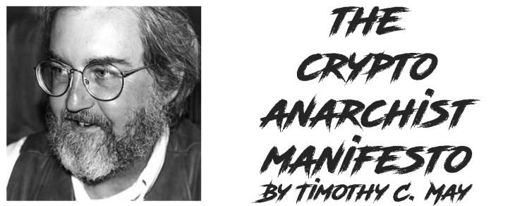 The Crypto Anarchist Manifesto 2