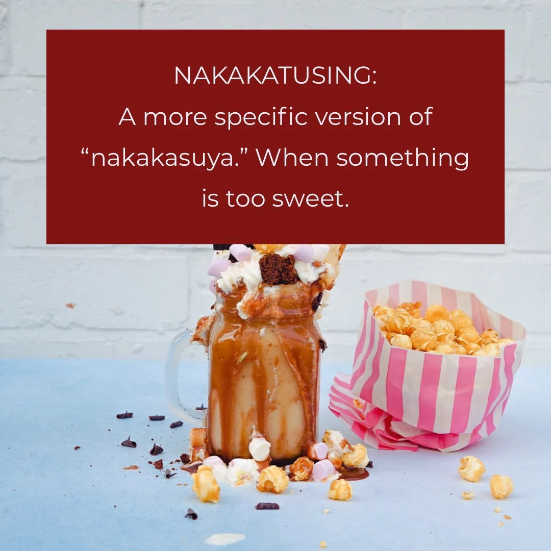 Nakakatusing: Term used for something that is too sweet