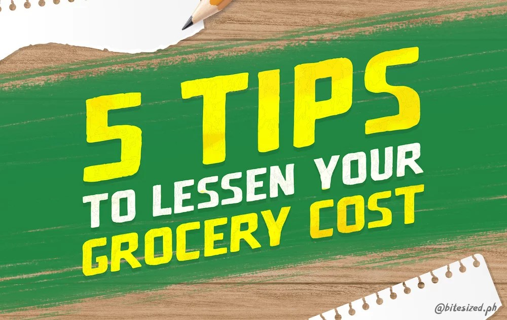 5 tips to lessen your grocery cost