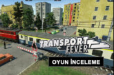 Transport Fever İnceleme