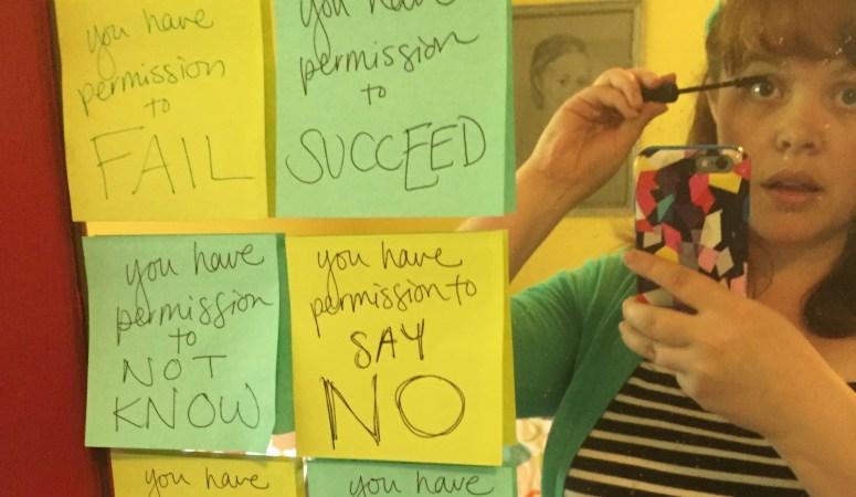 A Permission Slip for Entrepreneurs