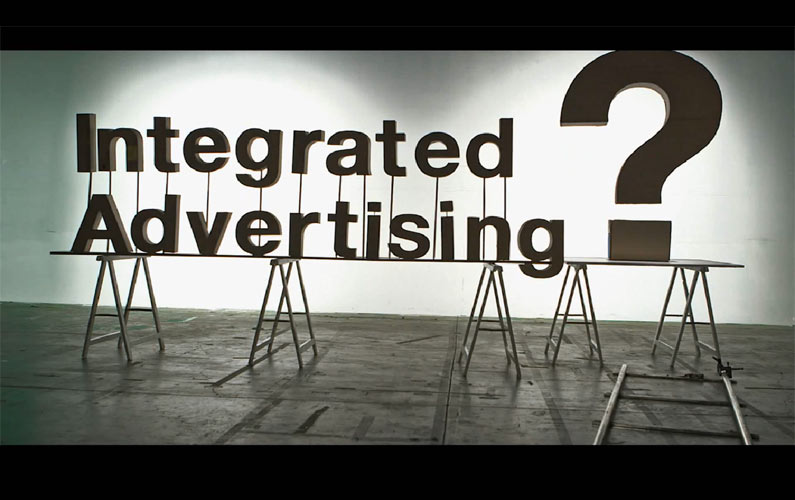 The Only Guide to Integrated Advertising You'll Ever Need