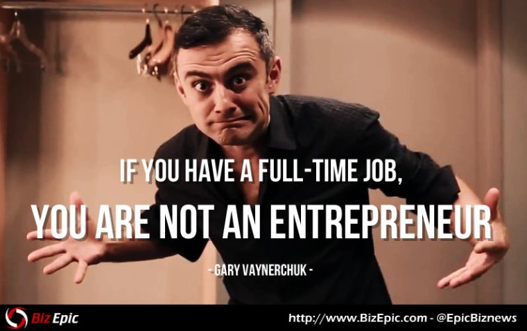 Do you Have a Full-time Job? If so, you are Not a Real Entrepreneur