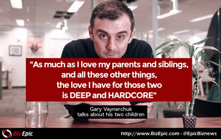 Gary Vaynerchuk quote on fatherhood