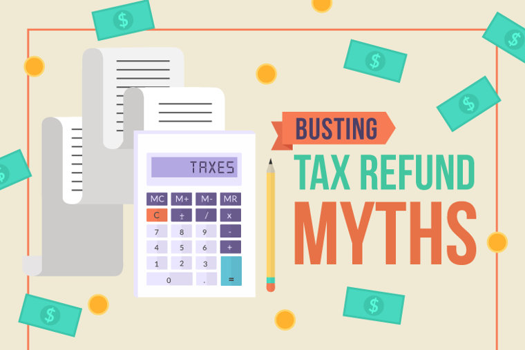 3 Tax Refund Myths, Debunked (Infographic)
