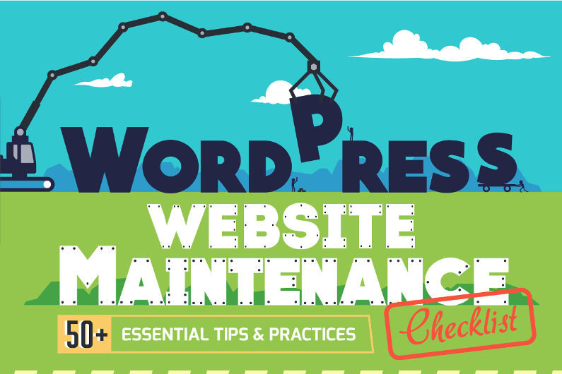 50+ Epic WordPress Website Maintenance Tips you Should Follow – Yesterday! (Infographic)