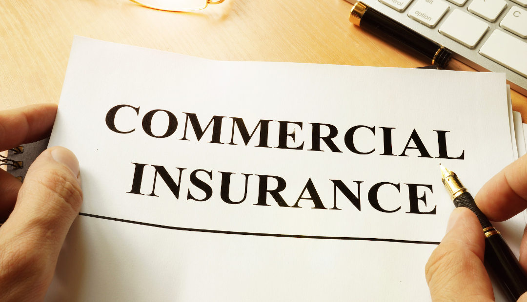 5 Types of Commercial Insurance Your Small Business Should Have