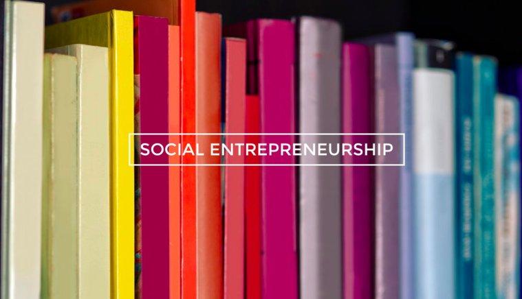 Creating the Solution: Social Entrepreneurship