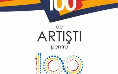 """""""100 de artiști pentru România 100"""""""