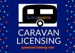 Caravan Licensing Restrictions