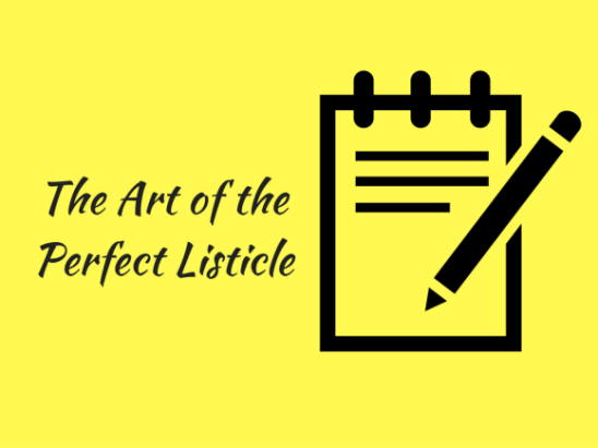 The Art of the Perfect Listicle