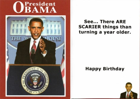 Reader notes scary Obama greeting cards – Barack Obama Birthday Card