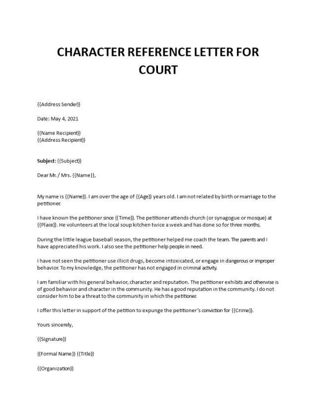 How do you write a Character reference letter for court?