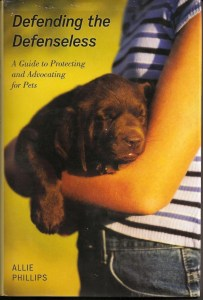 Defending the Defenseless, a book by Allie Phillips