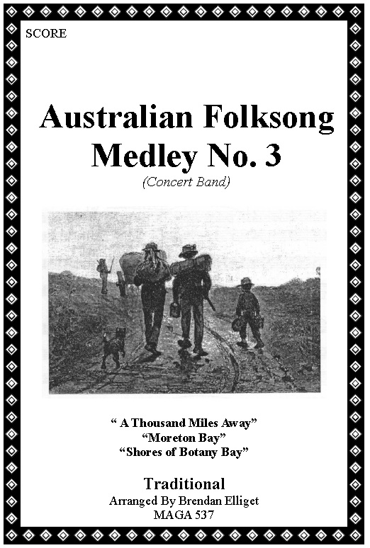 Australian Folksong Medley No. 3 Concert Band Score and