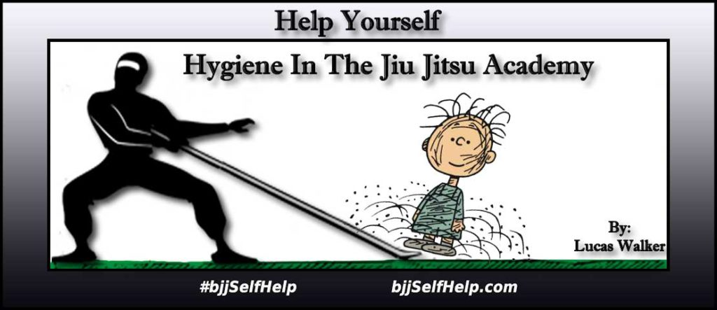 Hygiene In The Jiu Jitsu Academy - BJJ Self Help
