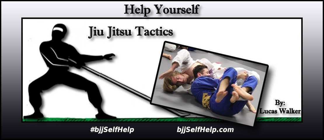 Jiu Jitsu Tactics (Heavy Is The Head That Wears The Crown (part 2))