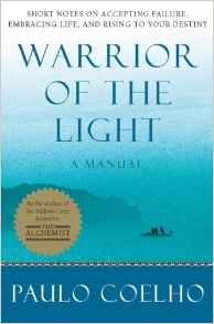 The Warrior Of The Light - Paulo Coelho