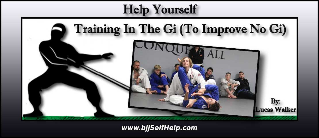 How Training In The Gi Improves No Gi Skills