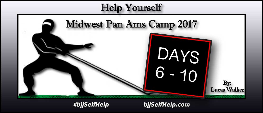 """Midwest Pan Ams Camp 2017 (Days 6 – 10) """"The Downhill"""""""