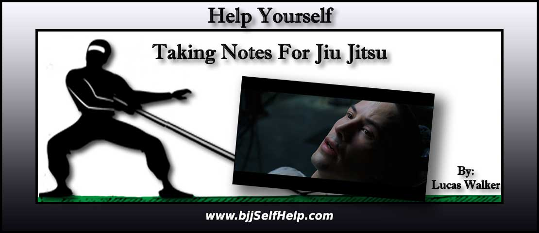 Taking Notes For BJJ Improvement