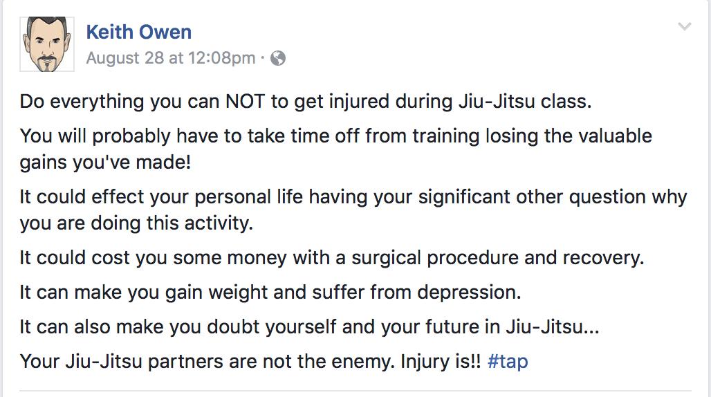 Keith Owen Facebook Quote On Avoiding BJJ Injury