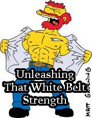 Unleashing That White Belt Strength Simpsons Willie
