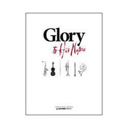 Glory to His Name (Part 2 in F)--4 or More collection