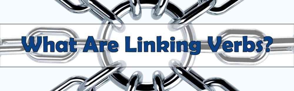 medium resolution of What is a Linking Verb?   BKA Content
