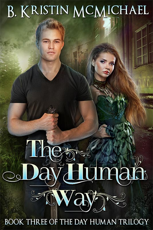 Day Human Way by B Kristin McMichael