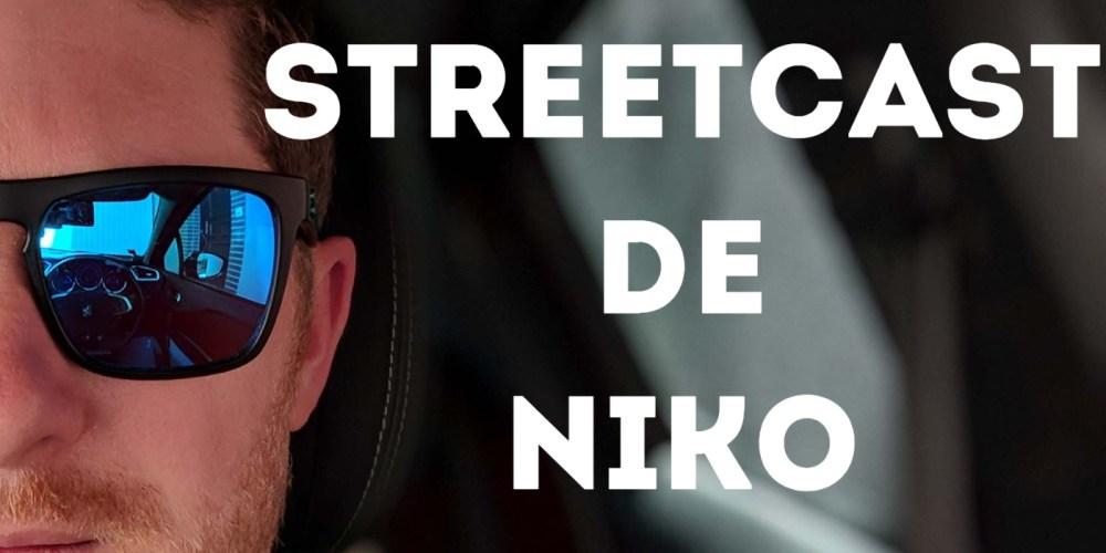 Streetcast de Niko