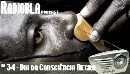 Radiobla #34 - Dia da Consciência Negra
