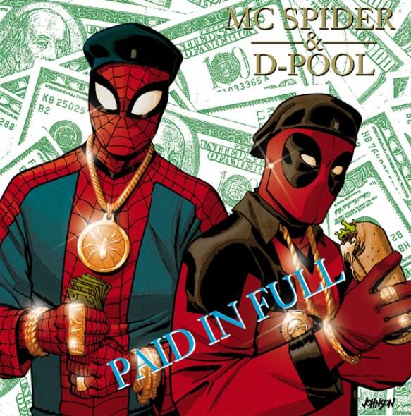 Spider-Man/Deadpool (Eric B. & Rakim's Paid in Full)