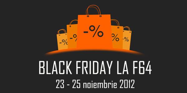 Black Friday 2012 la F64
