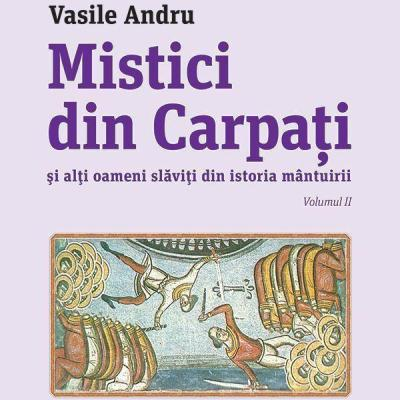 Mistici din Carpati (vol. II) - Black Friday 2016 Clickshop