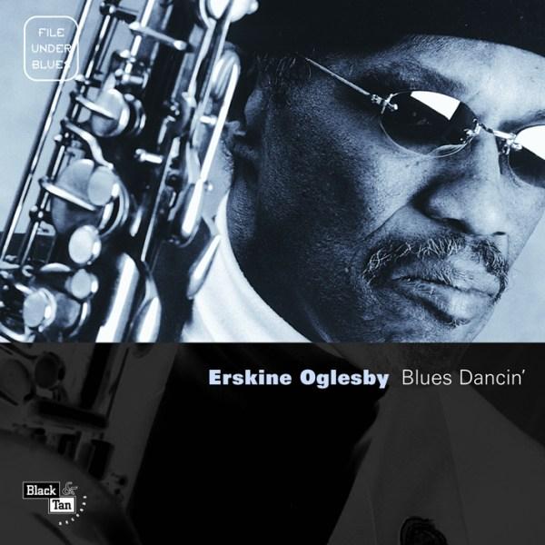 erskine oglesby album blues dancin'