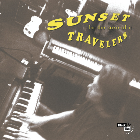 Sunset Travelers - For The Sake Of It